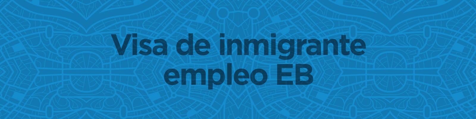VisaDeInmigranteEB